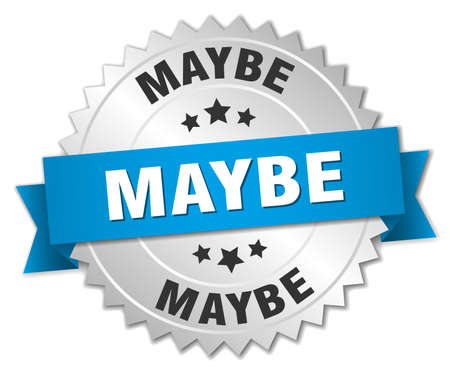 maybe: maybe 3d silver badge with blue ribbon