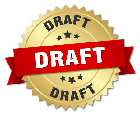 draft: draft 3d gold badge with red ribbon