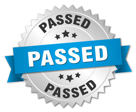 passed: passed 3d silver badge with blue ribbon