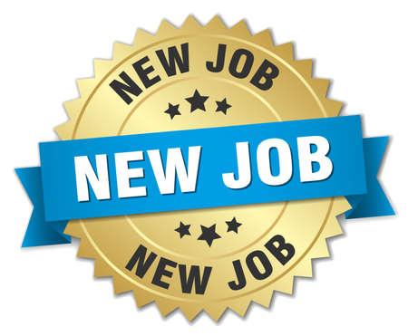 new job: new job 3d gold badge with blue ribbon Illustration