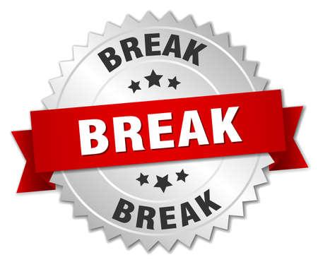 break: break 3d silver badge with red ribbon