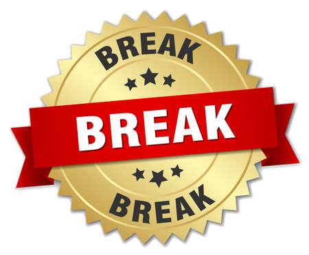 break: break 3d gold badge with red ribbon Illustration