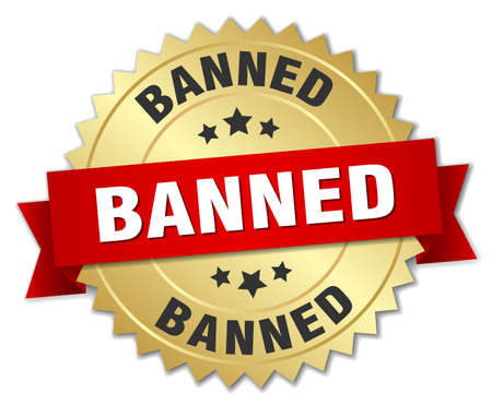 banned: banned 3d gold badge with red ribbon