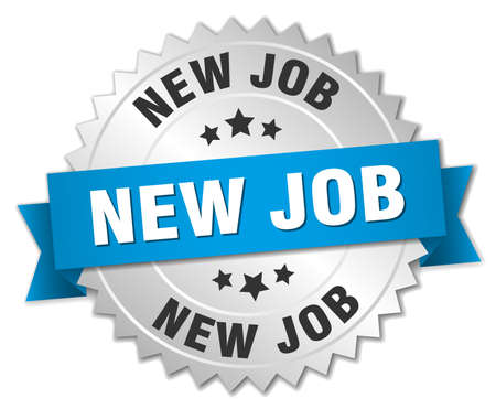 new job: new job 3d silver badge with blue ribbon