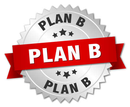 plan b: plan b 3d silver badge with red ribbon