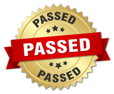 passed: passed 3d gold badge with red ribbon