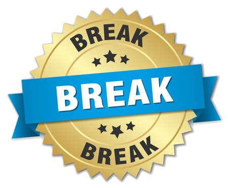 break: break 3d gold badge with blue ribbon