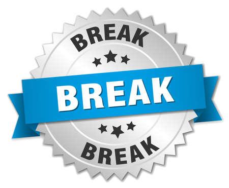 break: break 3d silver badge with blue ribbon