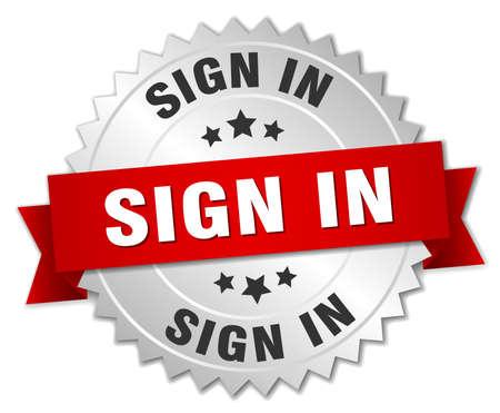 sign in: loggen Sie sich ein 3D Silber Abzeichen mit rotem Band