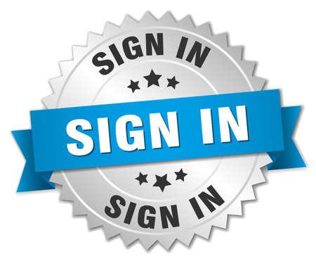 sign in: loggen Sie sich ein 3D-Silberabzeichen mit blauem Band