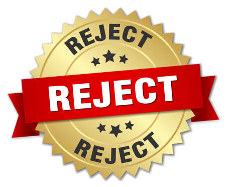reject: reject 3d gold badge with red ribbon