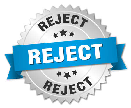 reject: reject 3d silver badge with blue ribbon