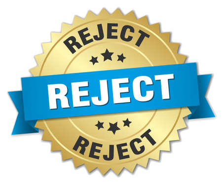 reject: reject 3d gold badge with blue ribbon Illustration