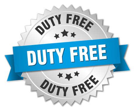 devoir: duty free 3d insigne d'argent avec ruban bleu Illustration