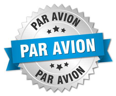 par avion: par avion 3d silver badge with blue ribbon Illustration