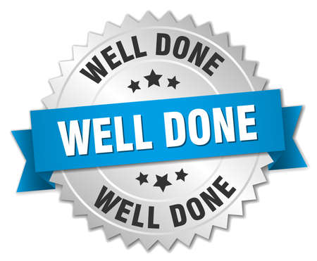 well done: well done 3d silver badge with blue ribbon Illustration