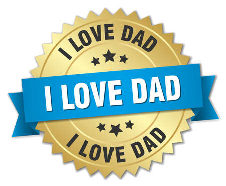 i love dad 3d gold badge with blue ribbon Illustration