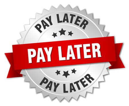 later: pay later 3d silver badge with red ribbon Illustration