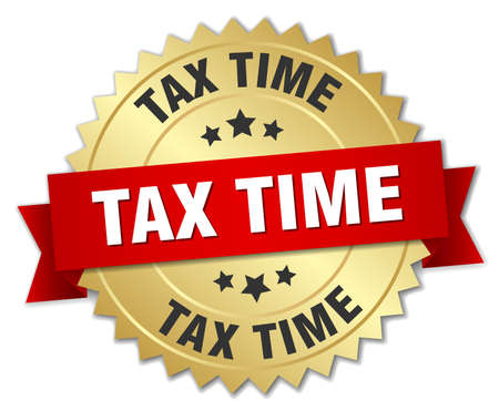 tax time: tax time 3d gold badge with red ribbon