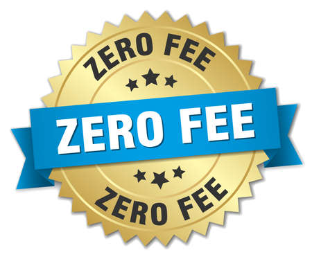 fee: zero fee 3d gold badge with blue ribbon Illustration