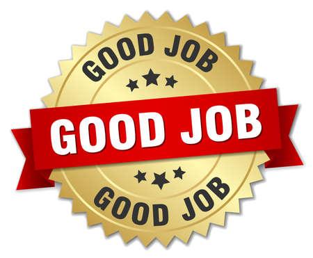 good job: good job 3d gold badge with red ribbon Illustration