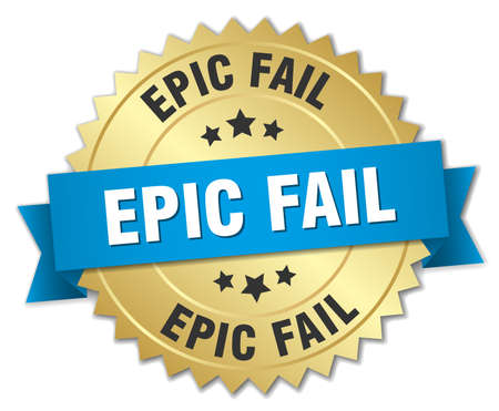 epic: epic fail 3d gold badge with blue ribbon Illustration