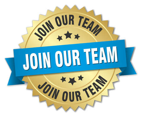 join our team: join our team 3d gold badge with blue ribbon Illustration