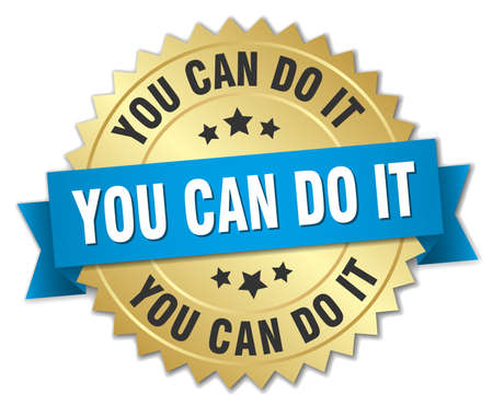 you can do it: you can do it 3d gold badge with blue ribbon