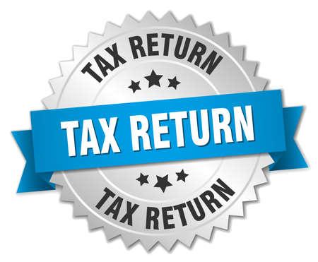 tax return: tax return 3d silver badge with blue ribbon Illustration