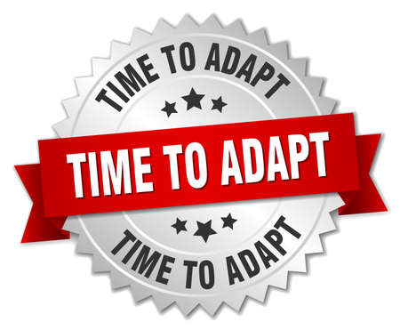 adapt: time to adapt 3d silver badge with red ribbon Illustration