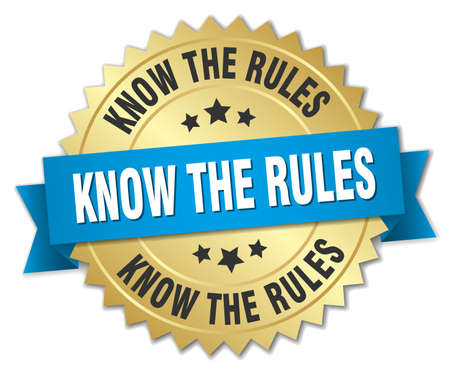 know: know the rules 3d gold badge with blue ribbon