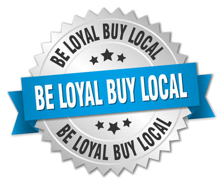 buy local: be loyal buy local 3d silver badge with blue ribbon Illustration