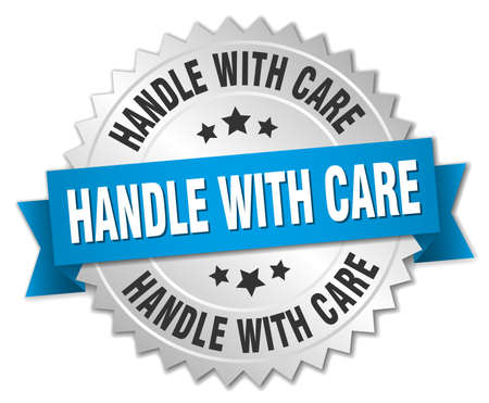 handle with care: handle with care 3d silver badge with blue ribbon