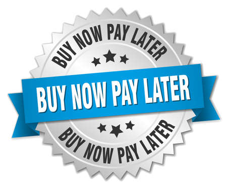 later: buy now pay later 3d silver badge with blue ribbon