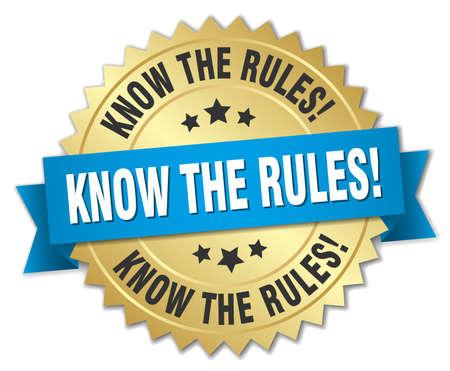 know the rules! 3d gold badge with blue ribbon Ilustração Vetorial
