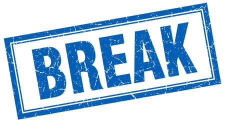 break: break blue square grunge stamp on white Illustration
