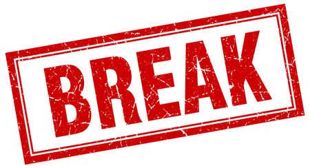 break: break red square grunge stamp on white Illustration