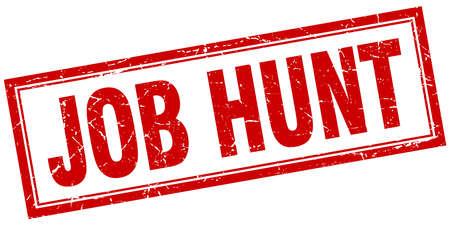 job hunt: job hunt red square grunge stamp on white