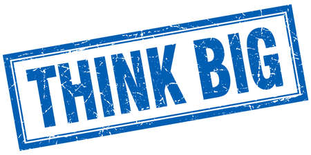 think big: think big blue square grunge stamp on white