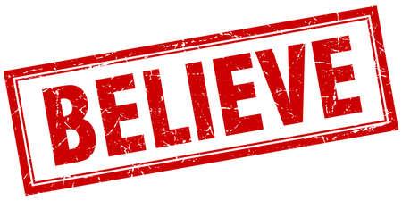 believe: creer grunge sello cuadrado rojo sobre blanco