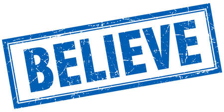 believe: believe blue square grunge stamp on white