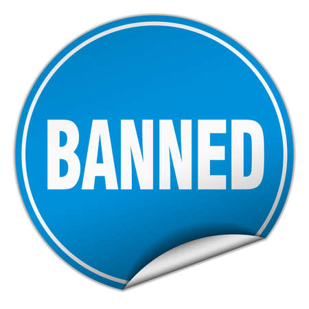 banned: banned round blue sticker isolated on white