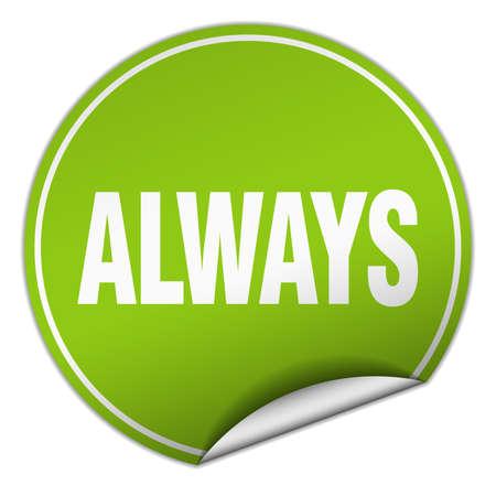 always: always round green sticker isolated on white Illustration