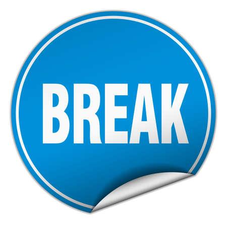 break: break round blue sticker isolated on white