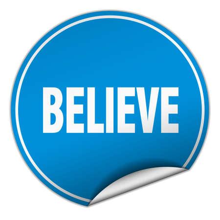 believe round blue sticker isolated on white