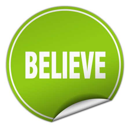 believe: believe round green sticker isolated on white