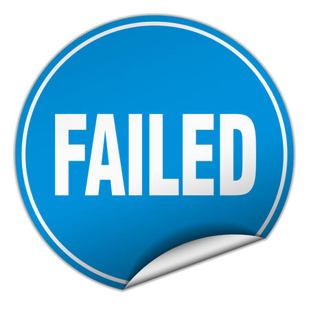 failed: failed round blue sticker isolated on white