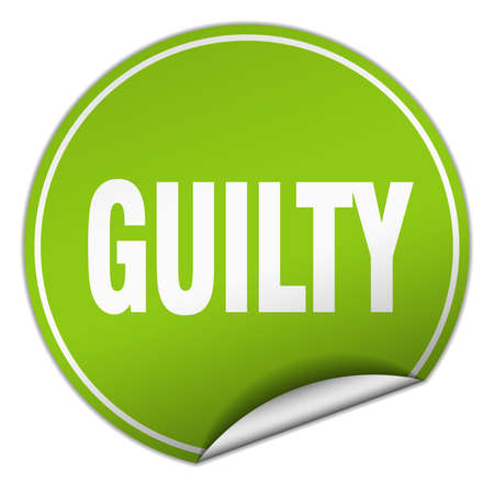 guilt: guilty round green sticker isolated on white