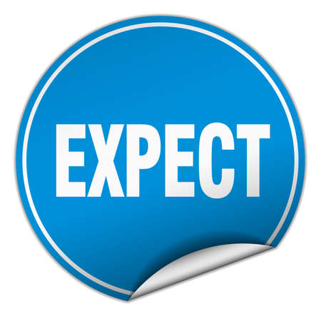 to expect: expect round blue sticker isolated on white