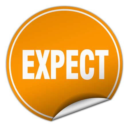to expect: expect round orange sticker isolated on white